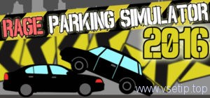 Steam халява-Steam-Игры-Rage-Parking-Simulator-