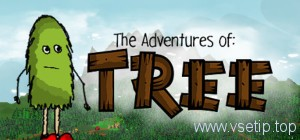 The Adventure of a Tree