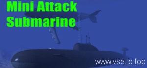 Mini Attack Submarine